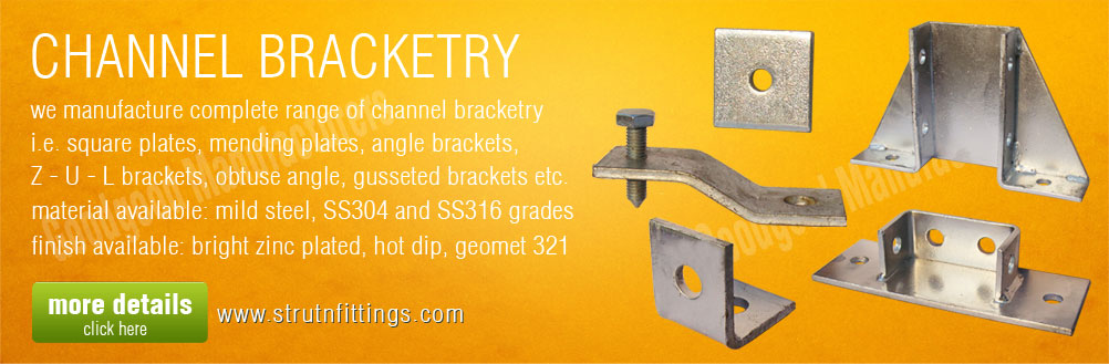 channel brackets - strut channel bracketry - mending plates - angle brackets - channel fittings manufacturers exporters from india punjab ludhiana
