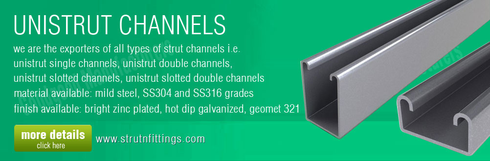 unistrut channels - slotted channels - double channels - strut channels manufacturers exporters from india punjab ludhiana